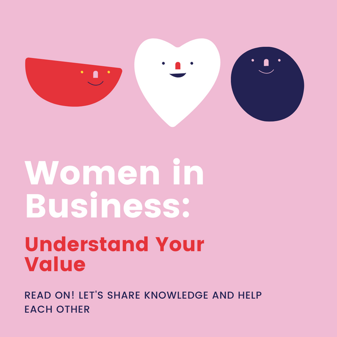 Women In Business: Understand Your Value