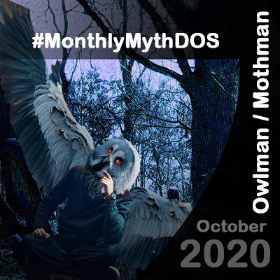 OwlMan / MothMan Monthly Myth October 2020