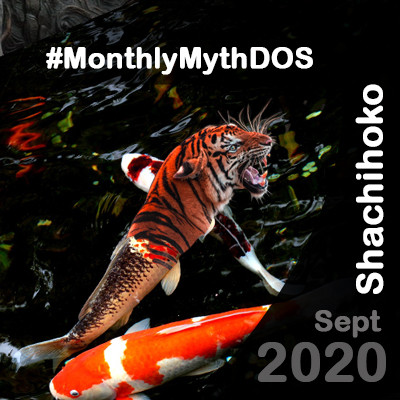 Shachihoko Monthly Myth September 2020
