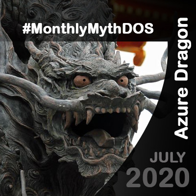 July Myth- Azure Dragon