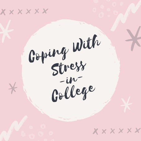 Coping with Stress in College