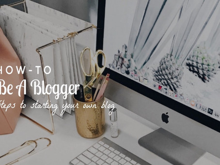 How to: Be a Blogger