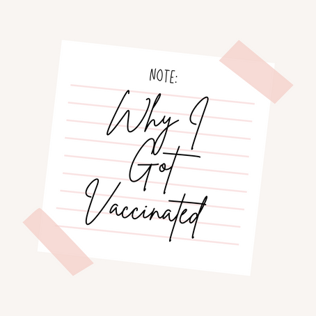 Why I Got Vaccinated