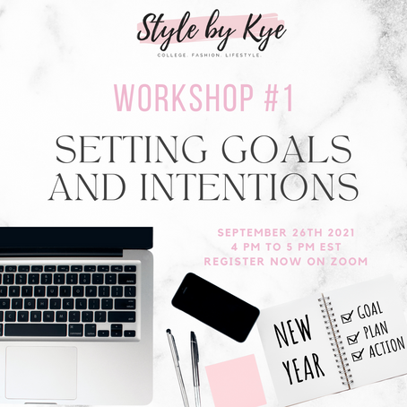 Workshop #1: Setting Goals & Intentions