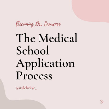 Applying to Medical School - Becoming Dr. Laurence