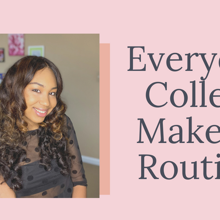 Everyday College Makeup Routine