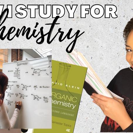How I Study for Chemistry