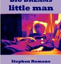 BIG DREAMS little man by Stephen Romone Lewis