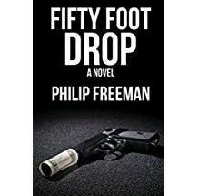 Philip Freeman: Fifty Foot Drop