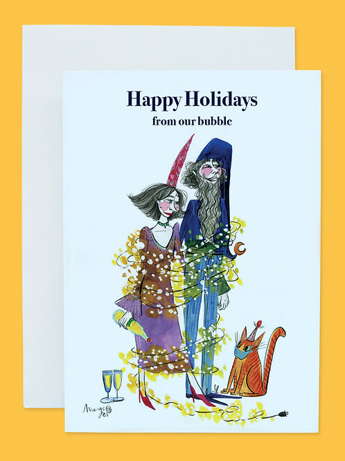 From our bubble to yours - Holiday Card