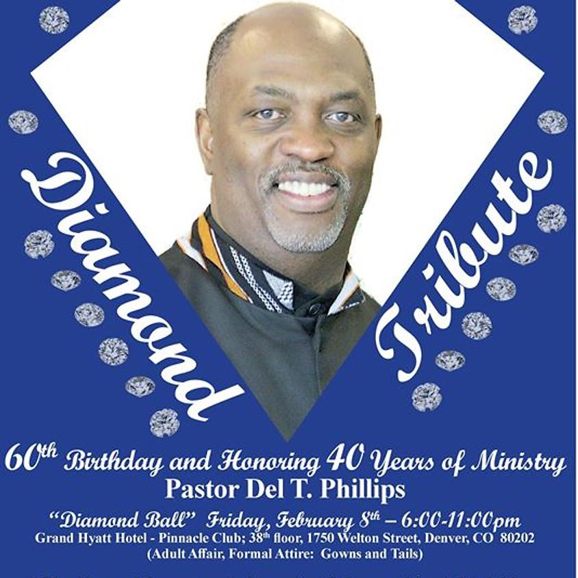 60-40 Diamond Tribute for Pastor Del Phillips