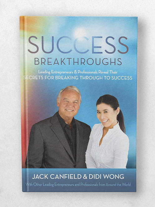 Success Breakthroughs by Didi Wong & Jack Canfield