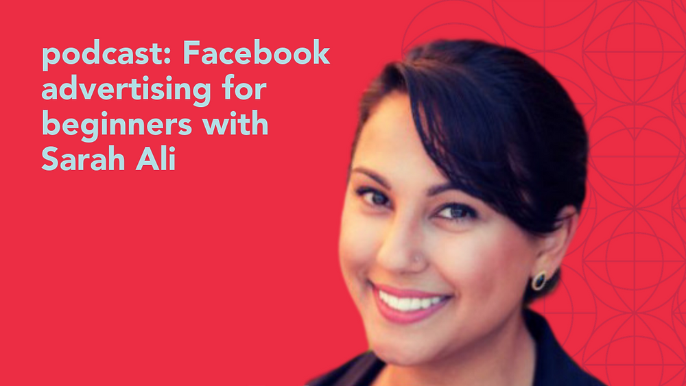 photo: Facebook advertising for beginners with Sarah Ali