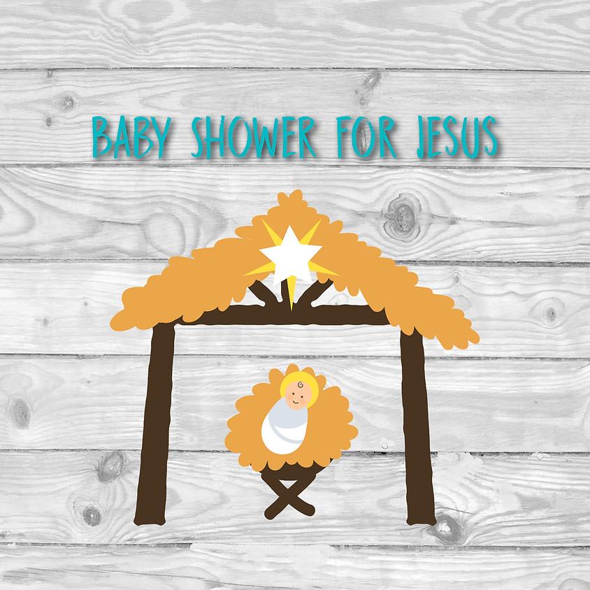 Baby Shower for Jesus