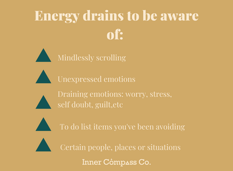 Energy drains: What is draining you unexpectedly?