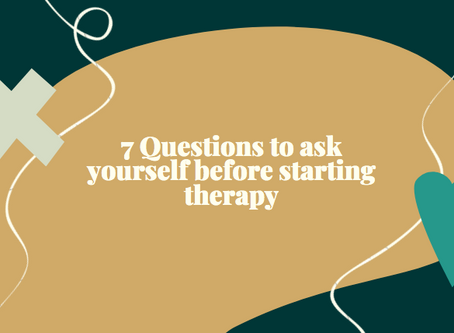7 Questions to ask yourself before starting therapy