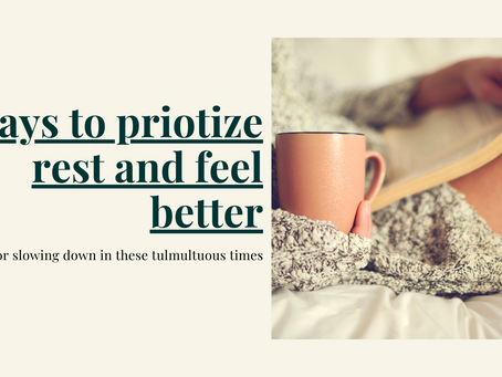 4 ways to prioritize rest in these tumultuous times