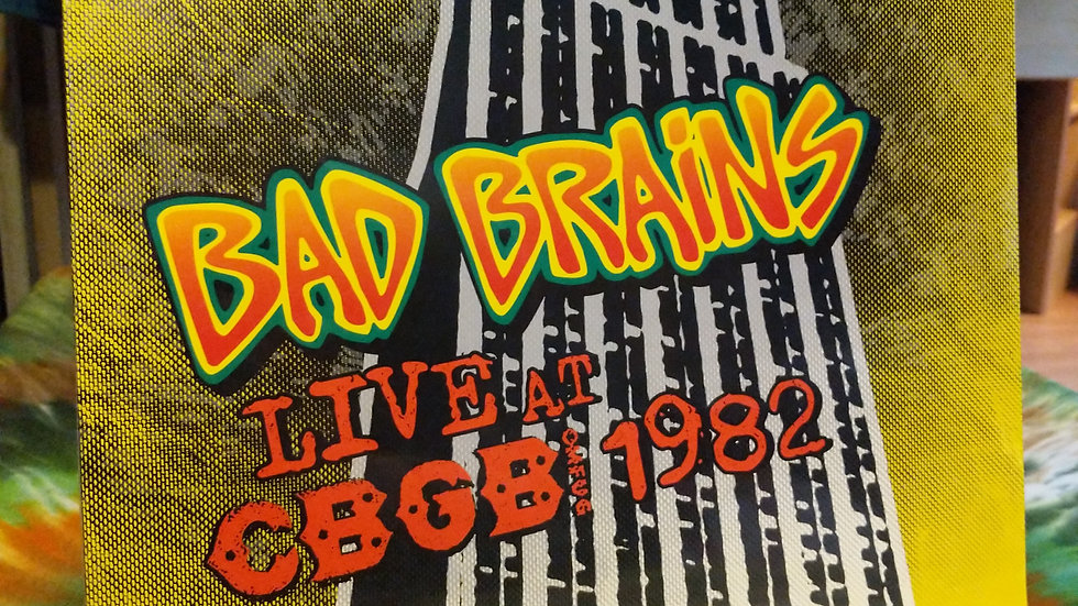 Bad Brains - Live at CBGBs 1982 (2012 Limited Edition Release)