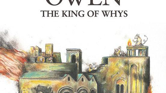 Owen - The King of Whys (2016 Blue/White Starburst 180g Pressing)