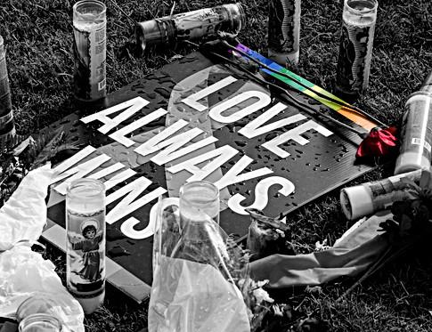 Love Always Wins - Pulse Night Club Memorial