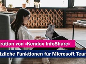 Erweiterte Integration von «Kendox InfoShare»
