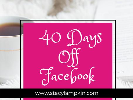40 Days Off Facebook