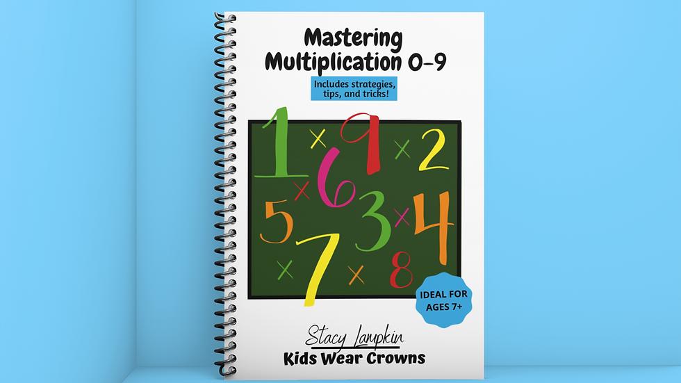 Mastering Multiplication 0 - 9