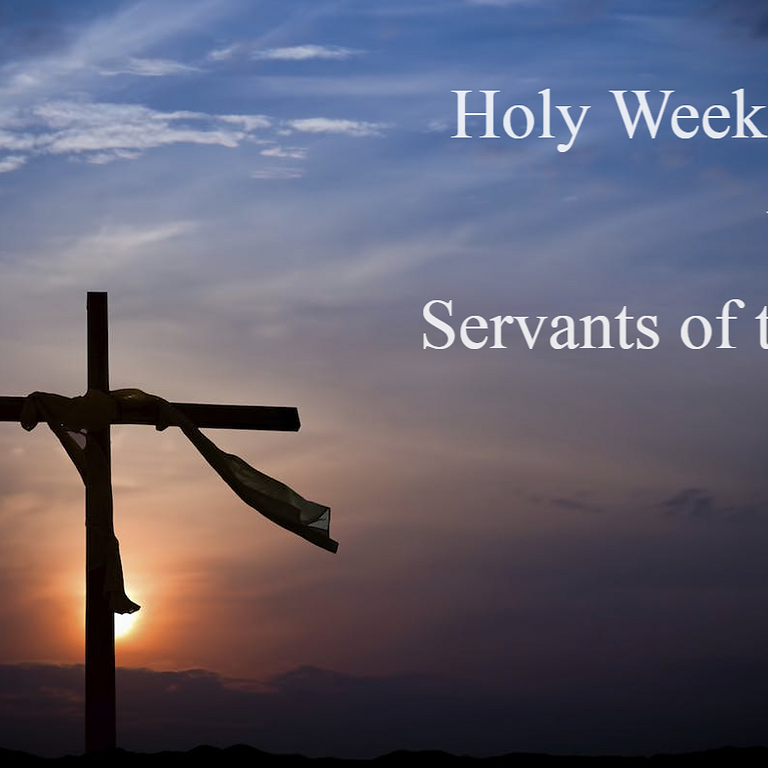 Holy Week Prayers with the Servants of the Word