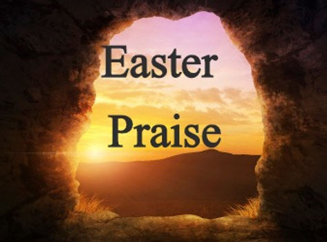 Easter Sunday Praise Together Online