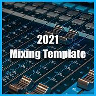 2021---Mixng-Template.jpg