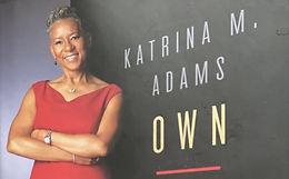 Own Your Arena - A Virtual Conversation with Katrina Adams