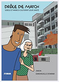Drôle de Match. Outil BD sysana, promotion santé urbaine, Genève.
