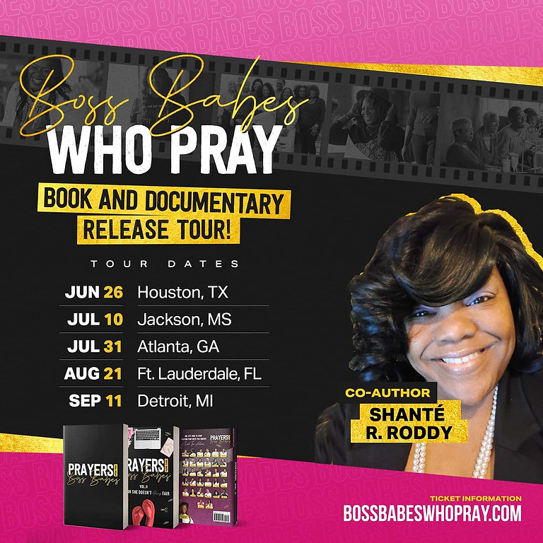 Boss Babes Who Pray Book & Documentary Release Tour