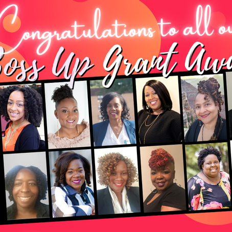 She Boss Up Grant Winners Announcement  - Together, We Rise