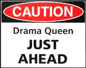 How Not to be a Drama Queen or King