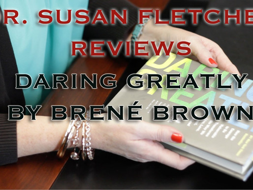 Psych Review: Daring Greatly