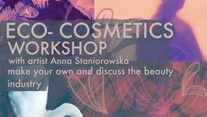 Ecocosmetics workshop: Make Your own with artist Anna Staniorowska