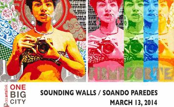 SOUNDING WALLS / SOANDO PAREDES