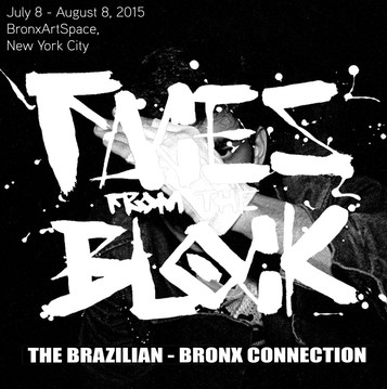 FACES FROM THE BLOCK - THE BRAZILIAN BRONX CONNECTION