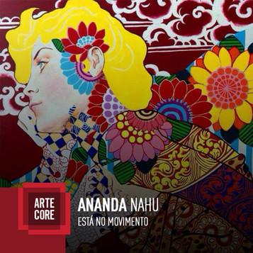 Ananda nahu no Arte Core 2015