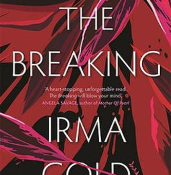 Review: Irma Gold's The Breaking