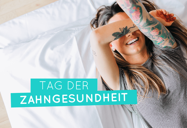 LOVE YOUR TEETH! Tag der Zahngesundheit