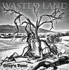 Grey's Tone - Wasted Land CD