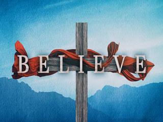 BELIEVE Sermon Series