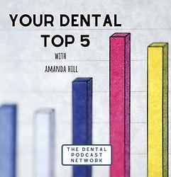 stephanie botts your dental top 5 podcast