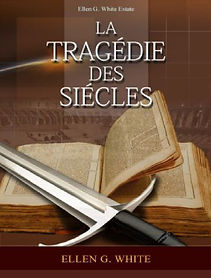la-tragedie-des-siecles-eglise-adventist