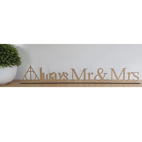 Always Mr & Mrs with Base