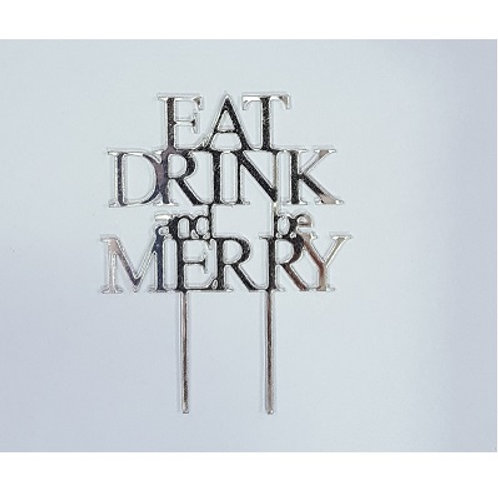 Eat Drink Merry Christmas Cake Topper