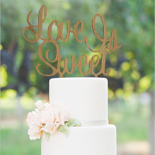 Love Is Sweet Cake Topper