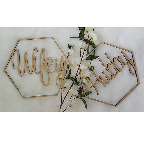 Hexagon Shape Wifey & Hubby Chair Signs